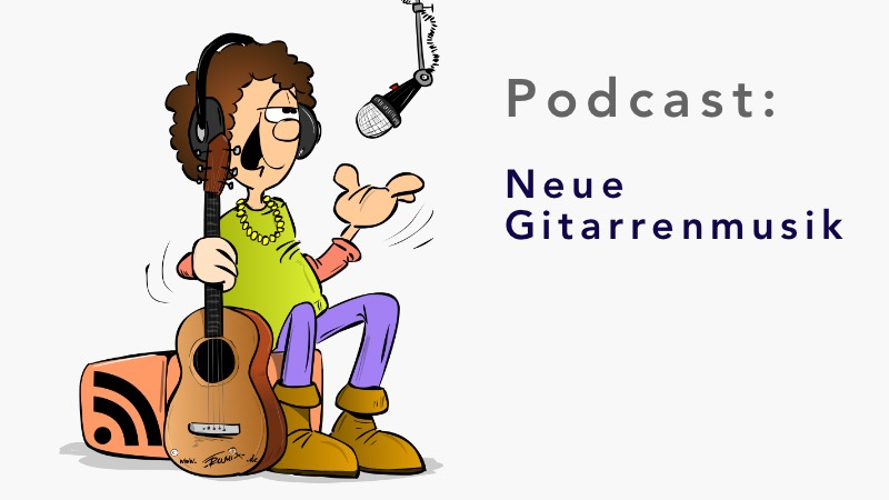 Neue Gitarrenmusik - Podcast