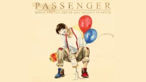 passenger songs drunk broken hearted